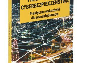 Prawne aspekty cyberbezpieczeństwa – książka już dostępna
